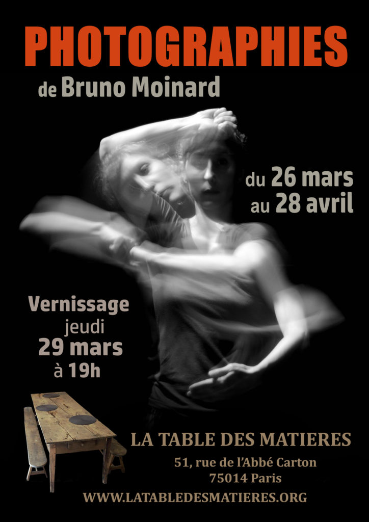 exposition photographies de bruno moinard la table des mati res. Black Bedroom Furniture Sets. Home Design Ideas
