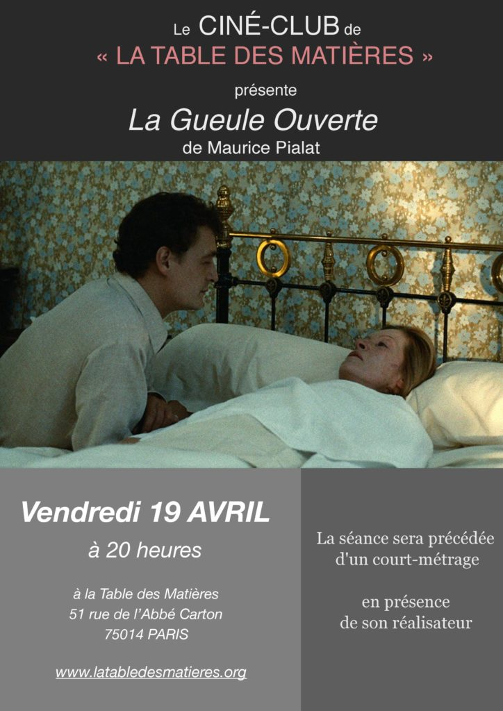 """Une fois par mois découvrez l'oeuvre d'un cinéaste français. Le 19 Avril ce sera """"La gueule ouverte"""" de Maurice Pialat"""